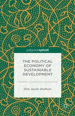 The Political Economy of Sustainable Development: Valuation, Distribution, Governance
