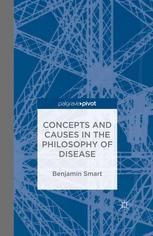 Concepts and Causes in the Philosophy of Disease