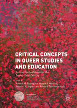 Critical Concepts in Queer Studies and Education