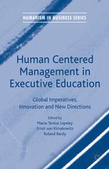 Human Centered Management in Executive Education