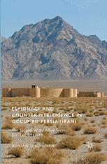 Espionage and Counterintelligence in Occupied Persia (Iran)