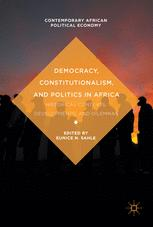 Democracy, Constitutionalism, and Politics in Africa