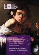 Fear in the Medical and Literary Imagination, Medieval to Modern