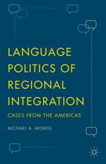 Language Politics of Regional Integration