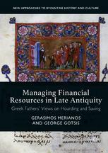 Managing Financial Resources in Late Antiquity