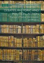 Debates, Rhetoric and Political Action