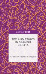 Sex and Ethics in Spanish Cinema