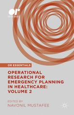 Operational Research for Emergency Planning in Healthcare: Volume 2