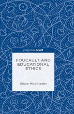 Foucault and Educational Ethics