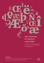 New Speakers of Minority Languages