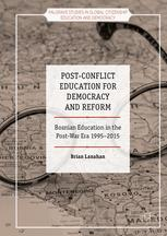 Post-Conflict Education for Democracy and Reform