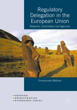 Regulatory Delegation in the European Union