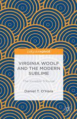 Virginia Woolf and the Modern Sublime: The Invisible Tribunal