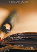 The Rise of New Media 1750–1850