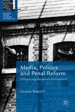 Media, Politics and Penal Reform