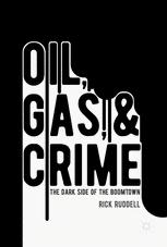 Oil, Gas, and Crime
