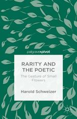 Rarity and the Poetic: The Gesture of Small Flowers