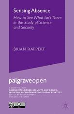 Sensing Absence: How to See What Isn't There in the Study of Science and Security