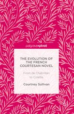The Evolution of the French Courtesan Novel