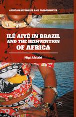 Ilê Aiyê in Brazil and the Reinvention of Africa
