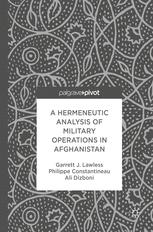 A Hermeneutic Analysis of Military Operations in Afghanistan