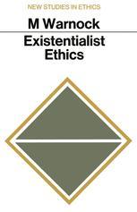 Existentialist Ethics