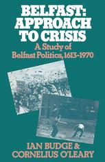 Belfast: Approach to Crisis