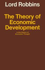 The Theory of Economic Development in the History of Economic Thought