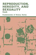 Reproduction, Heredity and Sexuality