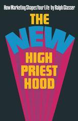 The New High Priesthood
