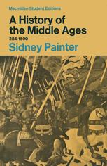 A History of the Middle Ages 284–1500