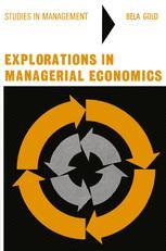 Explorations in Managerial Economics