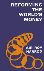 Reforming the World's Money