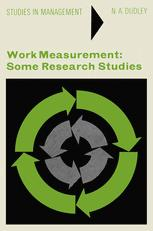 Work Measurement: Some Research Studies