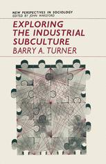 Exploring the Industrial Subculture