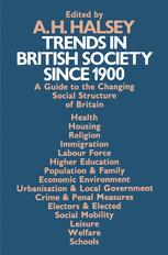 Trends in British Society since 1900