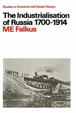 The Industrialisation of Russia, 1700–1914