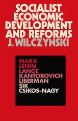Socialist Economic Development and Reforms