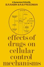 Effects of Drugs on Cellular Control Mechanisms