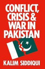 Conflict, Crisis and War in Pakistan