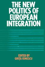 The New Politics of European Integration