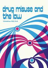 Drug Misuse and the Law