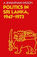 Politics in Sri Lanka 1947–1973