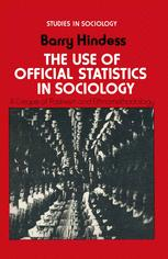 The Use of Official Statistics in Sociology