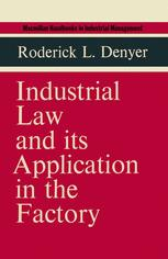 Industrial Law and its Application in the Factory