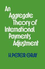 An Aggregate Theory of International Payments Adjustment