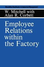 Employee Relations within the Factory
