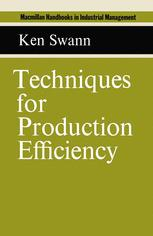 Techniques for Production Efficiency