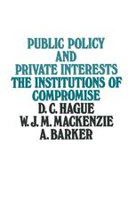 Public Policy and Private Interests