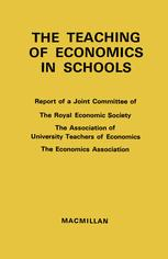 The Teaching of Economics in Schools